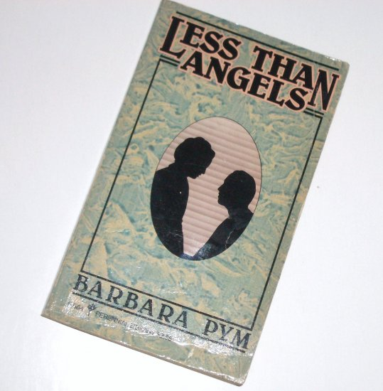 Less Than Angels by Barbara Pym Humorous Fiction 1982 Perennial Library