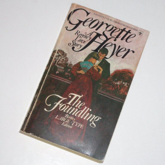 The Foundling by GEORGETTE HEYER Historical Regency Romance 1977 Large Print
