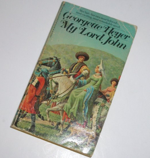 My Lord John by GEORGETTE HEYER Historical Medieval Romance 1976