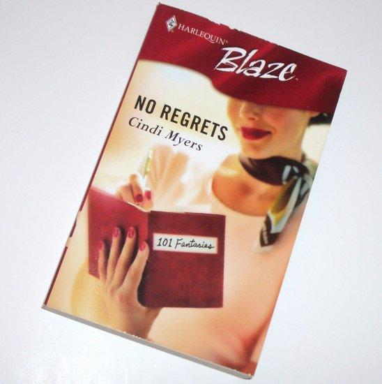 No Regrets by CINDI MYERS Harlequin Blaze No 241 Mar06 101 Fantasies Series