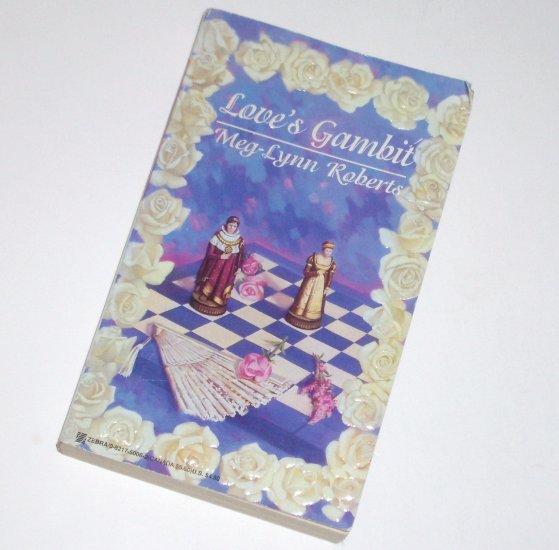 Love's Gambit by MEG-LYNN ROBERTS Zebra Historical Regency Romance 1995