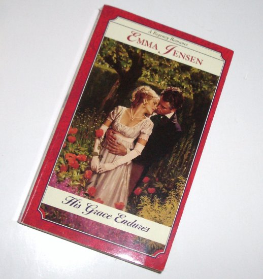 His Grace Endures by EMMA JENSEN Slim Historical Regency Romance 1998