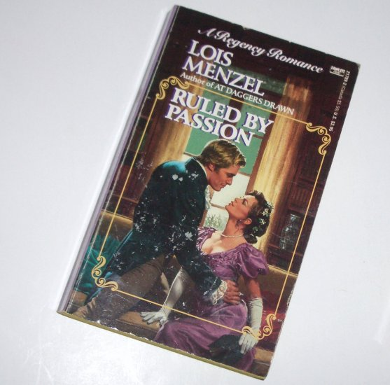 Ruled By Passion by LOIS MENZEL Historical Regency Romance 1991