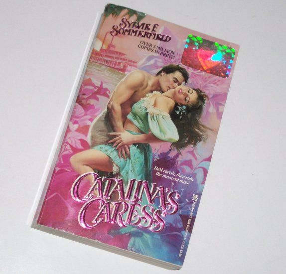 Catalina's Caress by SYLVIE F SOMMERFIELD Zebra Historical Antebellum South Romance 1987