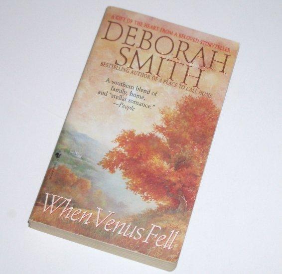 When Venus Fell by DEBORAH SMITH Contemporary Romance 1999