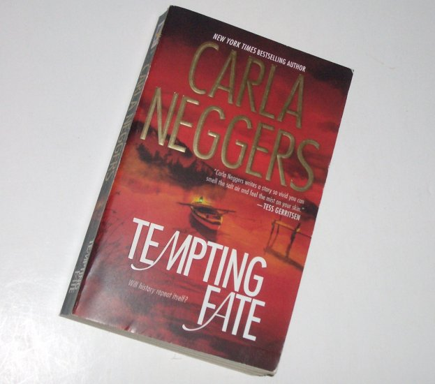 Tempting Fate by CARLA NEGGERS Contemporary Romance 2008