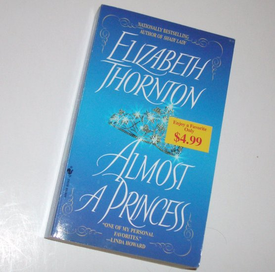 Almost a Princess by ELIZABETH THORNTON Historical Regency Romance 2004 Special Branch Series