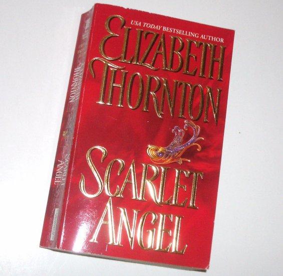 Scarlet Angel by Elizabeth Thornton Zebra Historical Regency Romance 2005