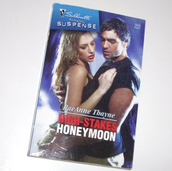 High-Stakes Honeymoon by RaeAnne Thayne Silhouette Romantic Suspense 1475 Aug07