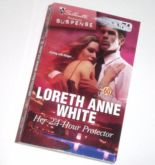 Her 24-Hour Protector LORETH ANNE WHITE Silhouette Romantic Suspense 1572 Aug09 Love in 60 Seconds