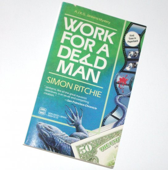 Work for a Dead Man by Simon Ritchie a J.K.G. Jantarro Mystery 1991