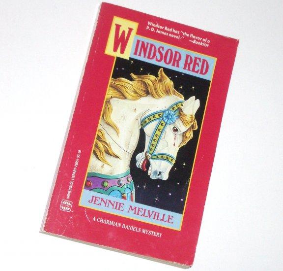 Windsor Red by JENNIE MELVILLE A Charmian Daniels Mystery 1990 Worldwide