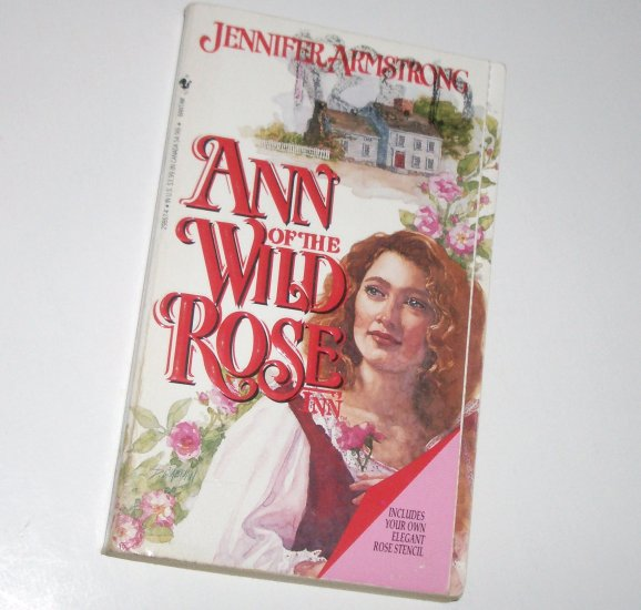 Ann of the Wild Rose Inn by JENNIFER ARMSTRONG Historical Romance 1994