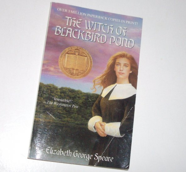 The Witch of Blackbird Pond by ELIZABETH GEORGE SPEARE Gothic 1993 Newbery Medal Winner (1959)
