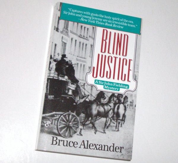 Blind Justice by BRUCE ALEXANDER A Berkley Prime Crime Sir John Fielding Mystery 1995