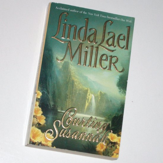 Courting Susannah by LINDA LAEL MILLER Historical Western Romance 2000
