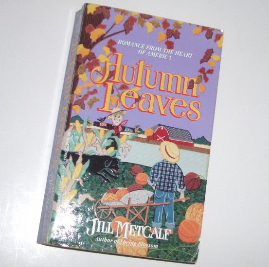 Autumn Leaves by JILL METCALF Diamond Homespun Historical Victorian Romance 1993