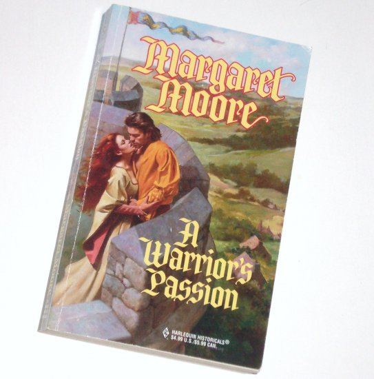 A Warrior's Passion Margaret Moore Harlequin Historical Medieval Romance No 440 1998 Warrior Series