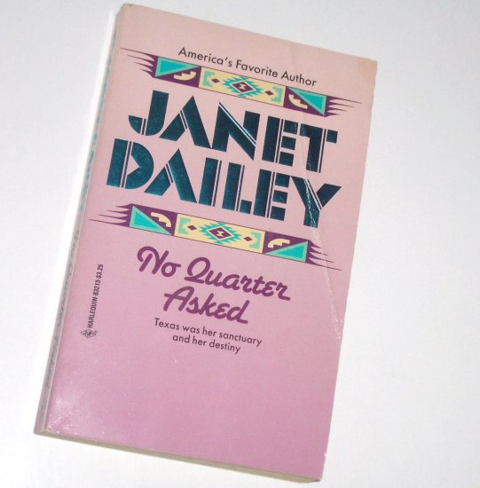 No Quarter Asked by Janet Dailey Contemporary Western Romance 1990