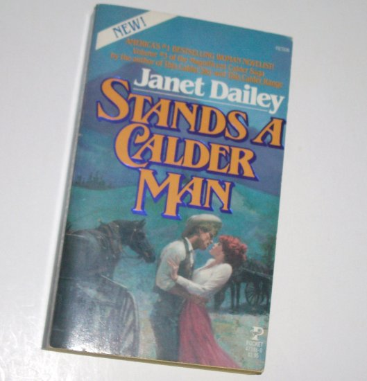 Stands a Calder Man by Janet Dailey Contemporary Western Romance 1983