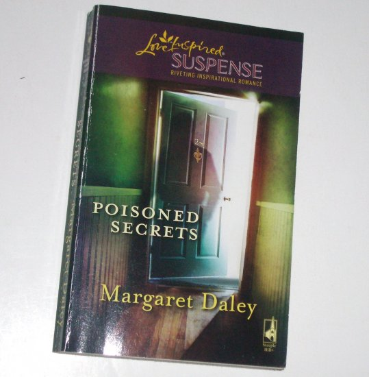 Poisoned Secrets by Margaret Daley Christian Romantic Suspense Mar09 Murder and Mayhem