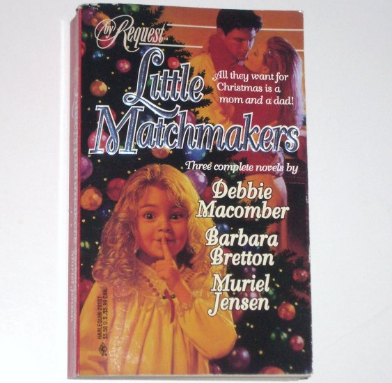 Little Matchmakers Debbie Macomber, Barbara Bretton, Muriel Jensen Christmas Anthology Romance 1997