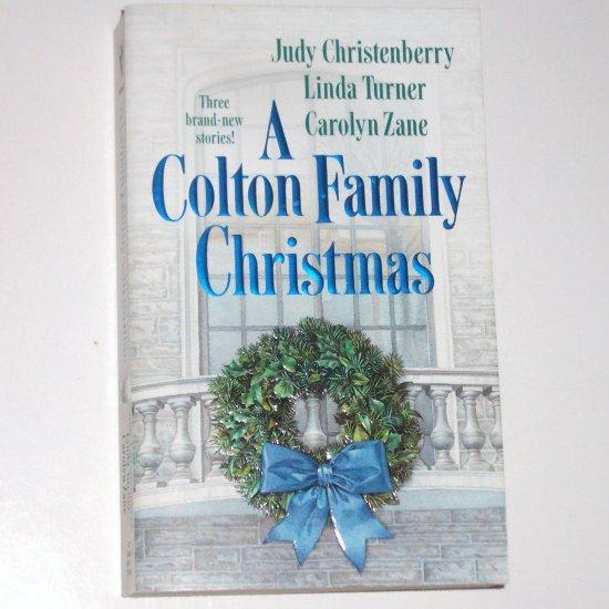 A Colton Family Christmas by JUDY CHRISTENBERRY, LINDA TURNER, CAROLYN ZANE Anthology Romance 2002