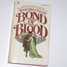 Bond of Blood by Roberta Gellis ~ Historical Medieval Romance 1976