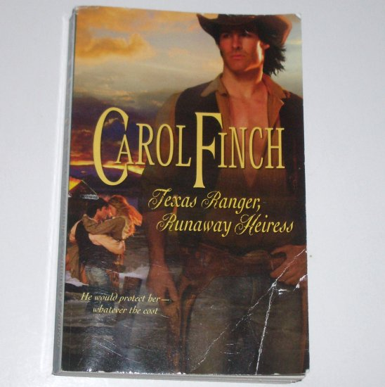 Texas Ranger, Runaway Heiress by Carol Finch ~ Harlequin Historical Western Romance No 927 2009