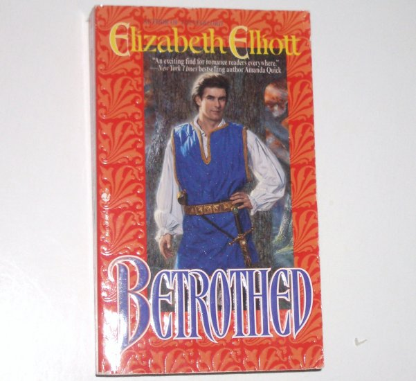 Betrothed by ELIZABETH ELLIOTT Historical Medieval Romance 1996 Top Pick
