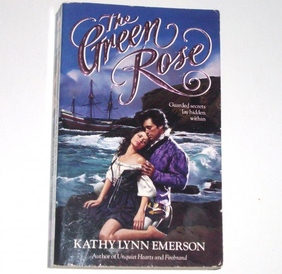 The Green Rose by Kathy Lynn Emerson ~ Historical European Renaissance Romance 1994
