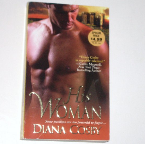 His Woman by DIANA COSBY Historical Medieval Scottish Highlands Romance 2008