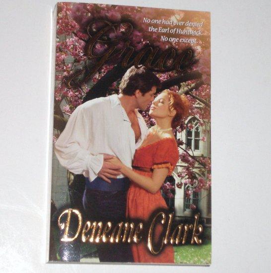 Grace by DENEANE CLARK Historical Regency Romance 2007