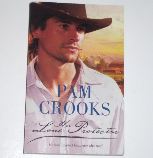 Her Lone Protector by Pam Crooks ~ Harlequin Historical Western Romance No 829 2006