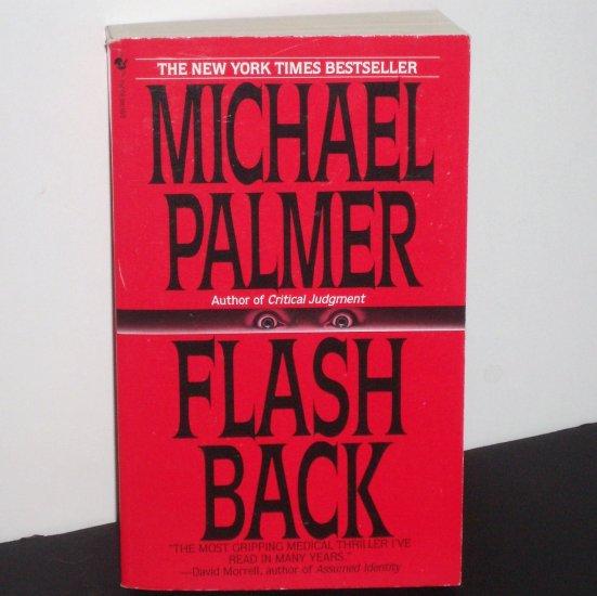Flashback by Michael Palmer Medical Thriller 1995