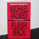 Flashback by Michael Palmer Medical Thriller 1995