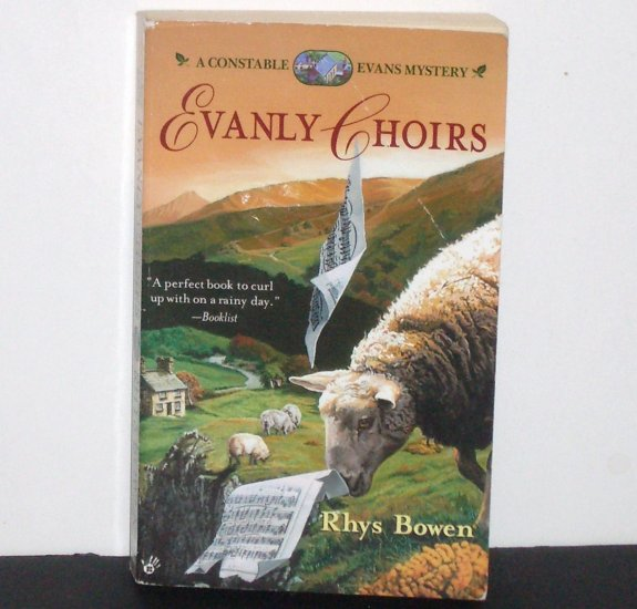 Evanly Choirs by RHYS BOWEN A Constable Evans Cozy Mystery 2000