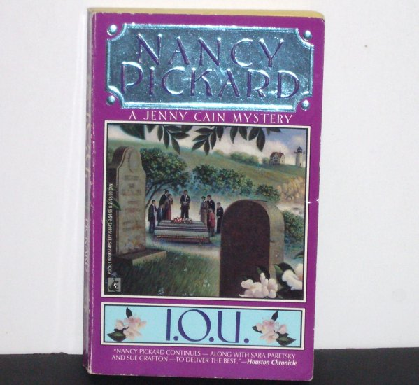 I.O.U. by Nancy Pickard ~ A Jenny Cain Cozy Mystery 1991