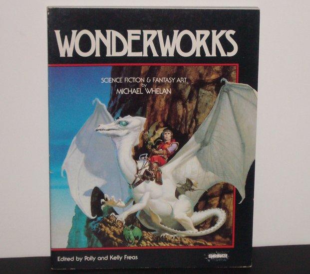 Wonderworks by Michael Whelan Science Fiction & Fantasy Art 1979