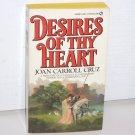 Desires of Thy Heart by JOAN CARROLL CRUZ Signet Historical Medieval Romance 1977