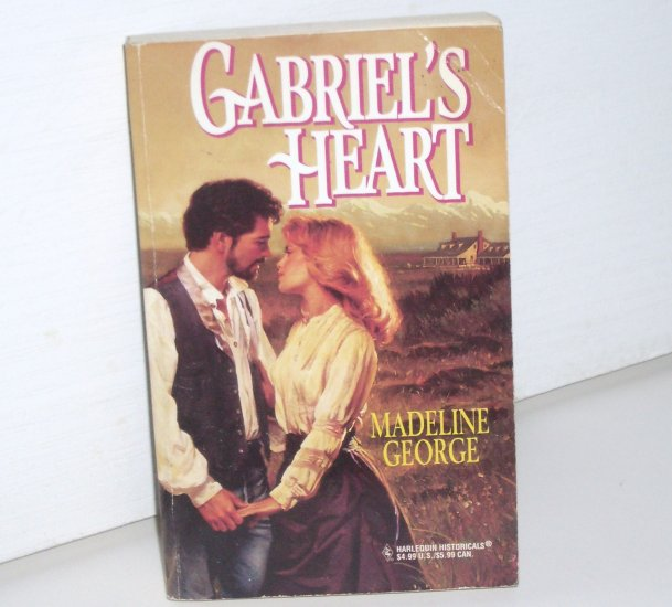 Gabriel's Heart by MADELINE GEORGE Harlequin Historical Western Romance No 405 1998
