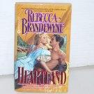 Heartland by REBECCA BRANDEWYNE Historical Western Romance 1990