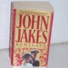 Homeland by JOHN JAKES Historical Fiction 1994 Crown Family Saga Series