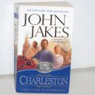 Charleston by JOHN JAKES Historical Fiction 2002