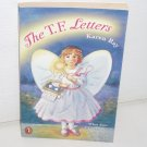 The T.F. Letters by KAREN RAY Tooth Fairy Chilrens Book 1998