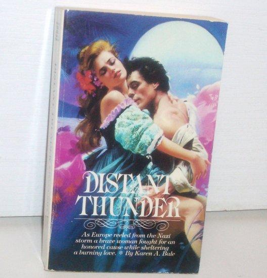 Distant Thunder by KAREN A BALE Historical World War II Romance 1983