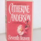 Seventh Heaven by CATHERINE ANDERSON Contemporary Western Romance 2000