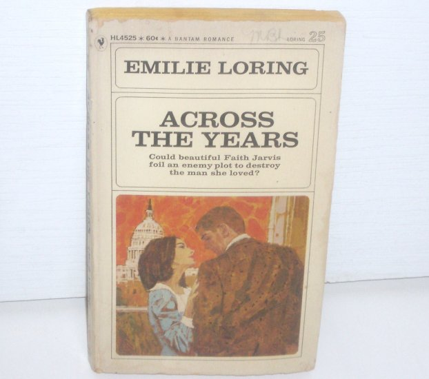 Across the Years by EMILIE LORING No. 25 Vintage Romance 1967