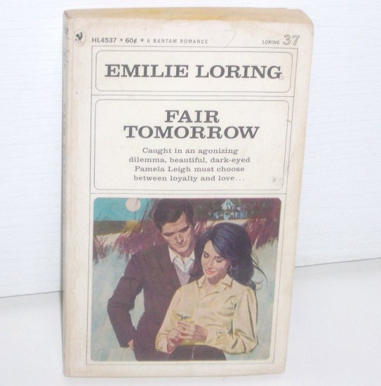 Fair Tomorrow by EMILIE LORING Vintage Romance No. 37 1968