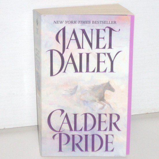 Calder Pride by Janet Dailey Western Romance 2000